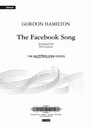 The Facebook Song - SA  And Piano (Gordon Hamilton) (Peters)