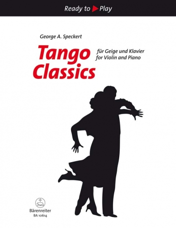 Ready To Play: Tango Classics: Violin & Piano (Speckert