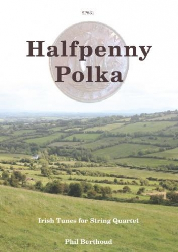 Halfpenny Polka: String Quartet: Score And Parts (mcconnel)