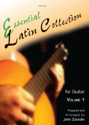 Essential Latin Collection: Vol1: Guitar (Zaradin)