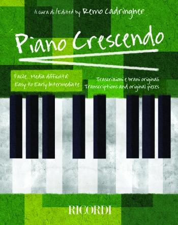 Piano Crescendo: Easy To Early Intermediate: Piano Solo
