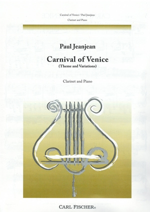 Carnival Of Venice (Theme & Variiations): Clarinet & Piano (Carl Fischer)