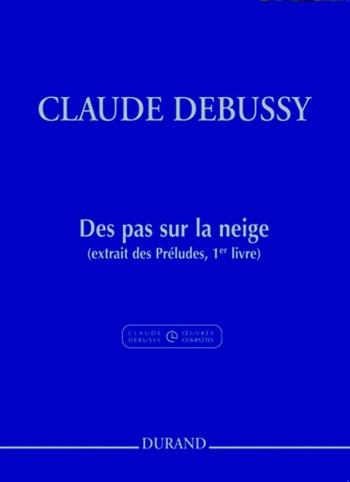 Des Pas Sur La Neige: Piano Solo (Durand)