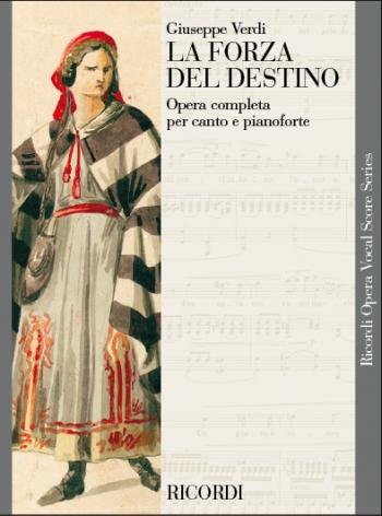 La Forza Del Destino: Opera Vocal Score (Ricordi)