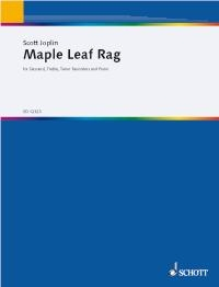 Maple Leaf Rag: Recorder Trio: 3 Recorders (SAT) And Piano: Score And Parts