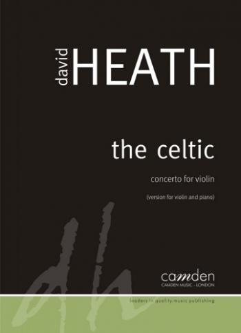 The Celtic: Concerto For Violin: Violin And Piano