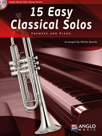 Play-Along Series15 Easy Classical Solos: Trumpet & Piano: Book & Cd