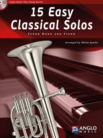 Play-Along Series15 Easy Classical Solos: Tenor Horn & Piano: Book & Cd
