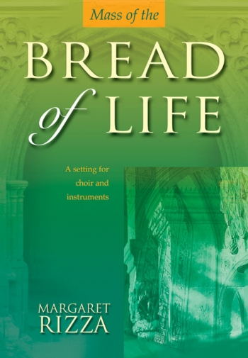 Mass Of The Bread Of Life Vocal Score: SATB (Mayhew)