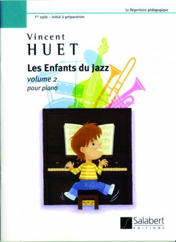 Les Enfants Du Jazz Book 2: Piano (Salabert)