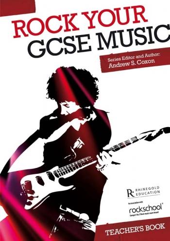 Rock Your GCSE Music: Teachers Book