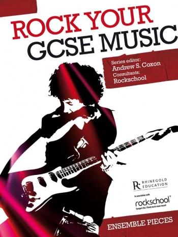 Rock Your GCSE Music: Ensemble Pieces: Book And Cd