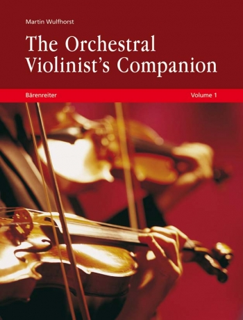 The Orchestral Violinists Companion, Volumes 1 + 2