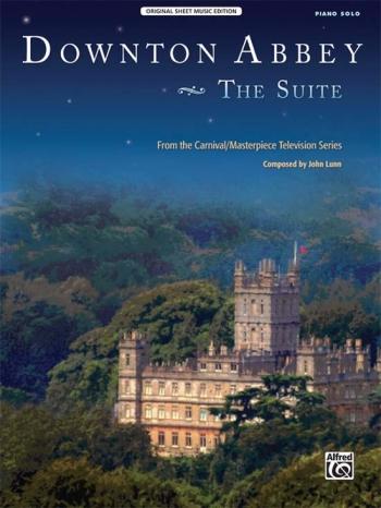 Downton Abbey The Suite: Piano Solo
