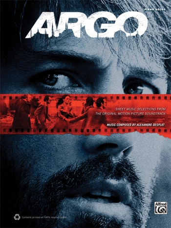 Argo: Sheet Music Selections From The Original Motion Picture Soundtrack Piano Solo