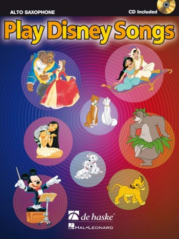 Play Disney Songs: Alto Sax: Book & Cd