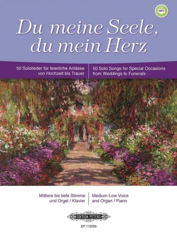 Du Meine Seele, Du Mein Herz: 50 Solo Songs For Special Occasions From Weddings To Funerals: Med-Low