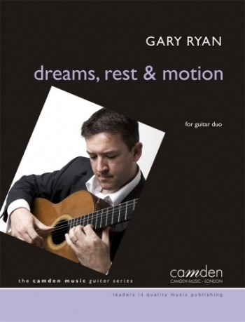 Dreams, Rest And Motion For Guitar Duo