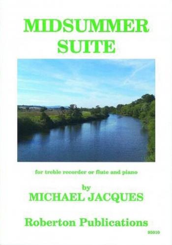 Midsummer Suite: Treble Recorder Or Flute & Piano