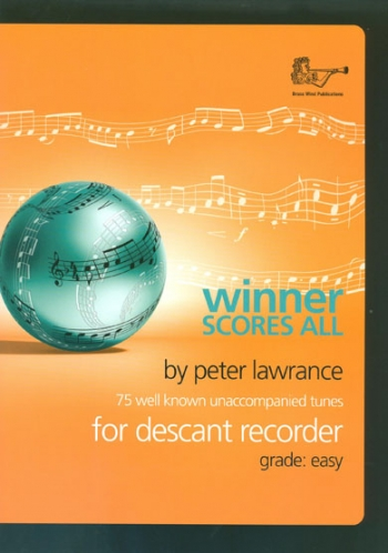 Winner Scores All: Descant Recorder Part