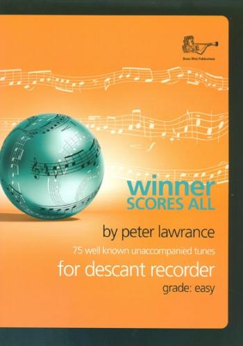 Winner Scores All: Descant Recorder Part