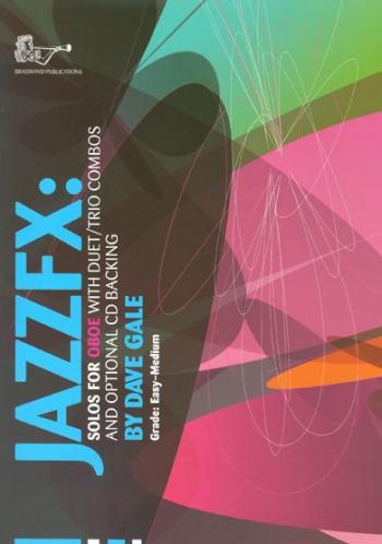 Jazz FX Oboe & Piano : Book & Cd (David Gale)
