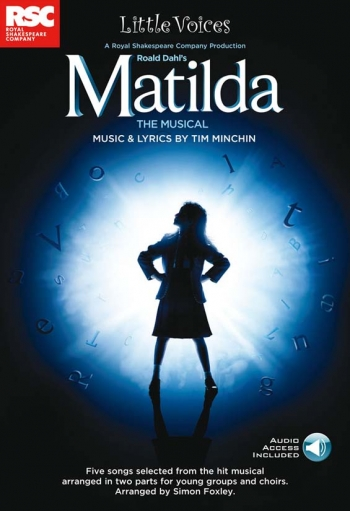 Little Voices Matilda The Musical: 5 Simple Pieces: Choirs Ss & Piano With Download