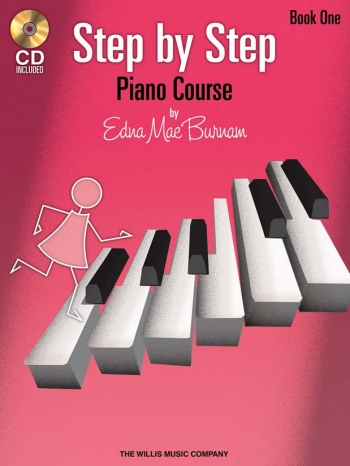 Step By Step Piano Course By Edna Mae Burnham Book One: Book & CD
