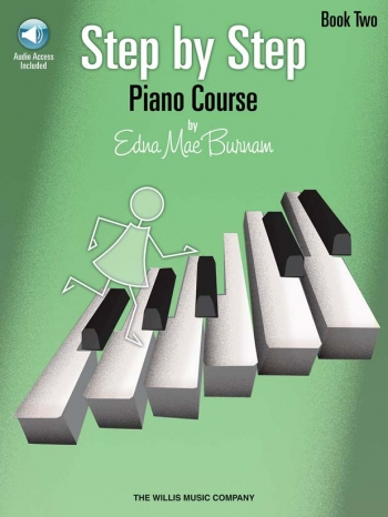 Step By Step Piano Course By Edna Mae Burnham Book Two: Book & CD