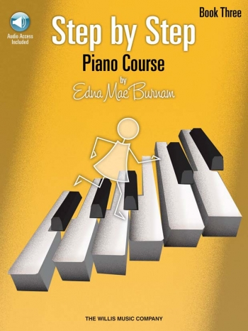 Step By Step Piano Course By Edna Mae Burnham Book Three: Book & CD