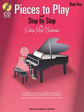 Step By Step Pieces To Play By Edna Mae Burnham Book One: Book & CD