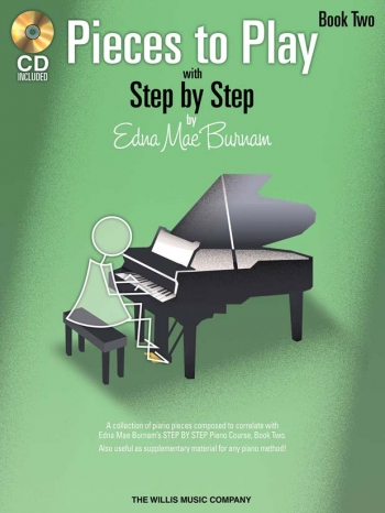 Step By Step Pieces To Play By Edna Mae Burnham Book Two: Book & CD