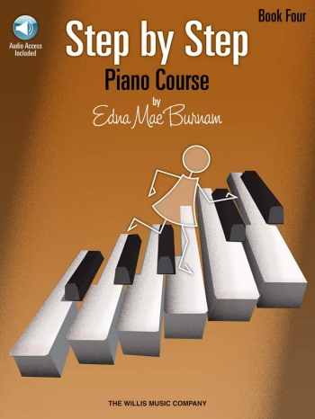 Step By Step Piano Course By Edna Mae Burnham Book Four: Book & CD