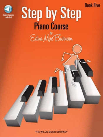 Step By Step Piano Course By Edna Mae Burnham Book Five: Book & CD