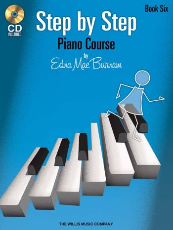 Step By Step Piano Course By Edna Mae Burnham Book Six: Book & CD