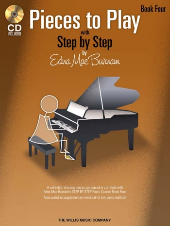 Step By Step Pieces To Play By Edna Mae Burnham Book Four: Book & CD