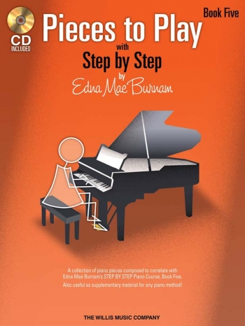 Step By Step Pieces To Play By Edna Mae Burnham Book Five: Book & CD