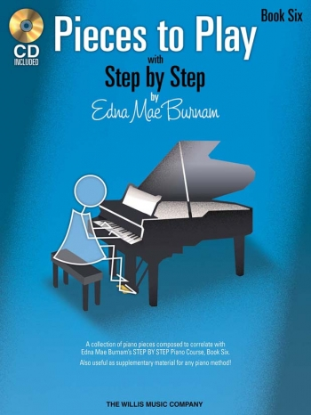 Step By Step Pieces To Play By Edna Mae Burnham Book Six: Book & CD