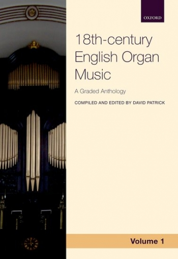 Oxford Anthology Of 18th-century English Organ Music, Volume 1