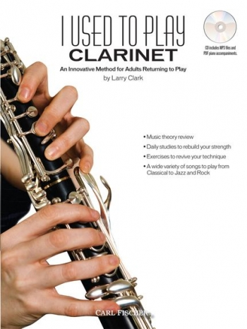 I Used To Play Clarinet: Adult Method Book & Cd