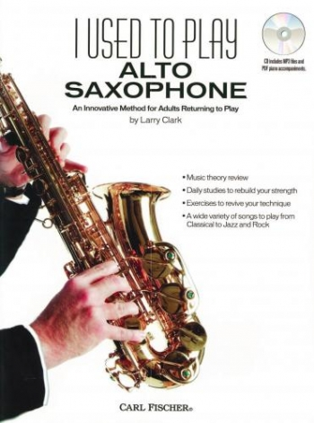I Used To Play Alto Saxophone: Adult Method Book & Cd