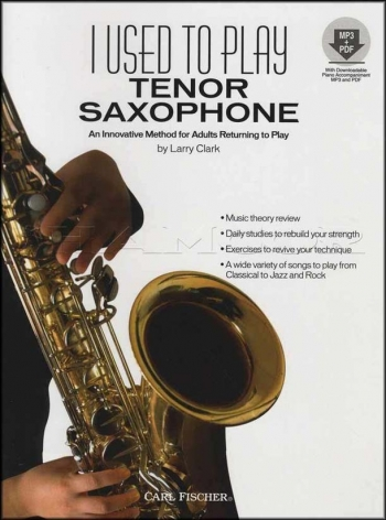 I Used To Play Tenor Saxophone: Adult Method Book & Cd