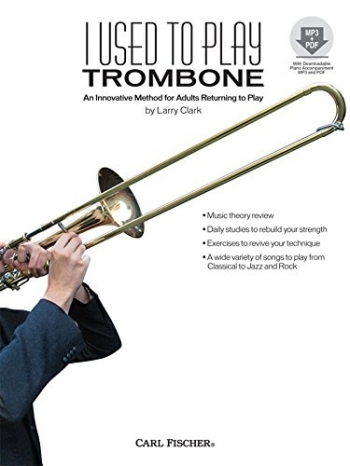 I Used To Play Trombone: Adult Method Book & Cd
