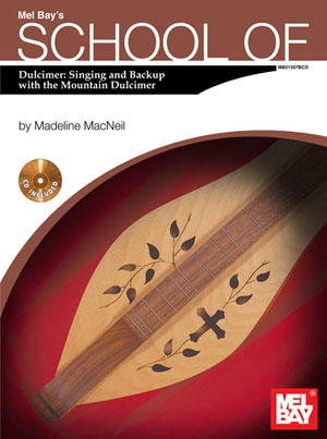 School Of Dulcimer: Singing & Backup With The Mountain Dulcimer: Book & CD