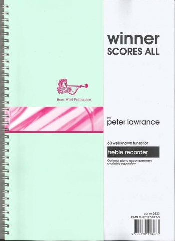Winner Scores All: Treble Recorder Part