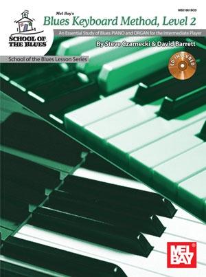 Mel Bays Blues Keyboard Method Level 2: School Of The Blues