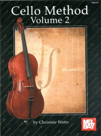 Cello Method: Vol 2: Violoncello: Tutor (watts)