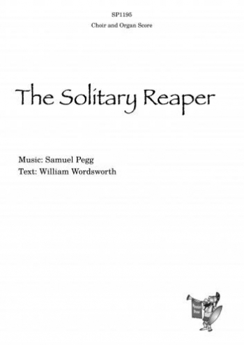 The Solitary Reaper: Vocal SATB & Organ