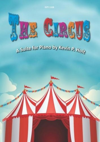 The Circus: A Suite For Piano