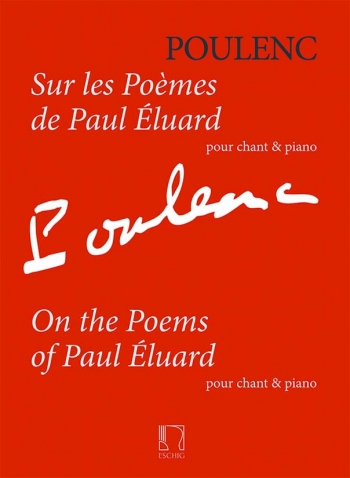On The Poems Of Paul Eluard: Solo Voice & Piano